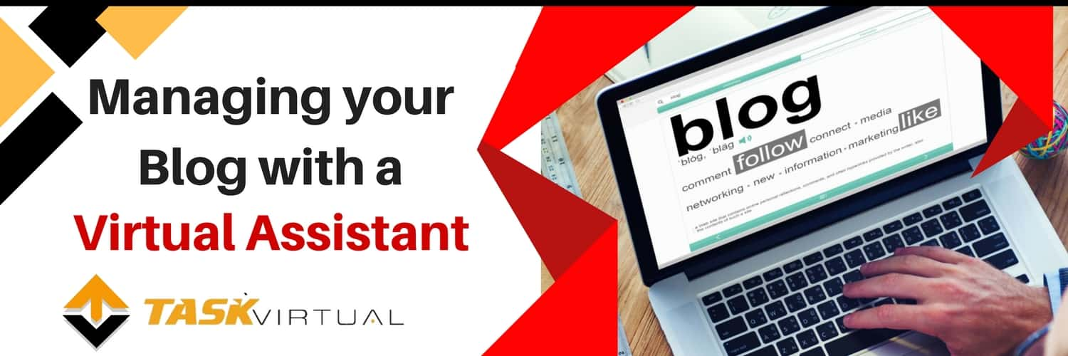Managing your Blog with a Virtual Assistant