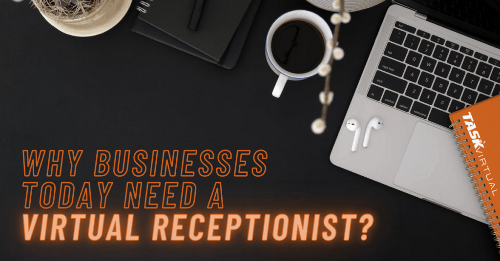 Why you need a Virtual Receptionist?