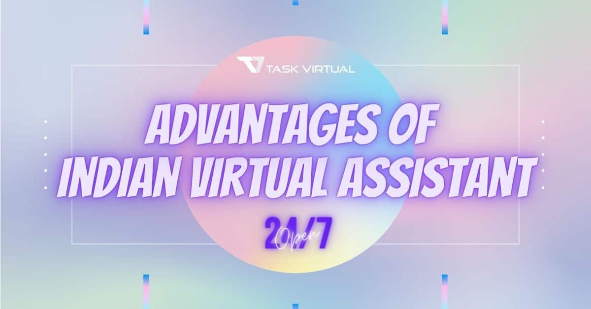 advantages of indian virtual assistant